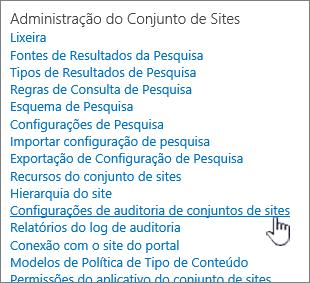 Configurações de auditoria de conjunto de sites selecionadas na caixa de diálogo de configurações do Site.