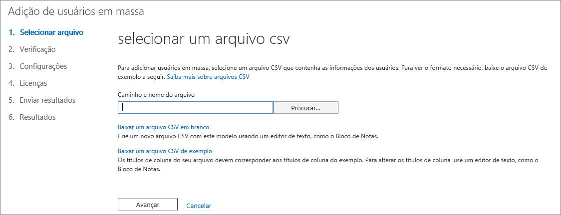 Etapa 1 do Assistente de Adição de Usuários em Massa – Selecionar Arquivo CSV