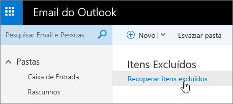 Uma captura de tela do botão Recuperar Itens Excluídos.