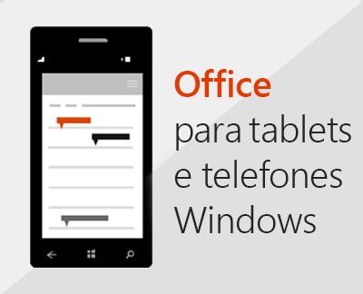 Clique para configurar aplicativos móveis do Office em um dispositivo móvel com Windows 10