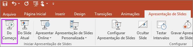"""Mostra o botão """"do começo"""" na guia apresentação de slides do PowerPoint"""