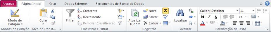 Faixa de opções do Access 2010