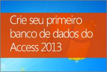 Crie seu primeiro banco de dados do Access 2013