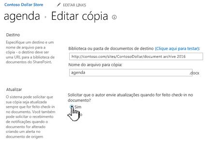 Clique em Sim na seção solicitar que o autor envie atualizações quando o documento estiver selecionado