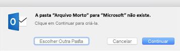 Esta mensagem é exibida na primeira vez que você usa o botão Arquivar no Outlook 2016 para Mac