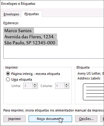 Atualize o conteúdo da Caixa de endereço na caixa de diálogo Envelopes e Etiquetas e, em seguida, escolha Novo Documento.