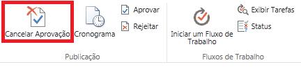 faixa de opções mostrando o botão cancelar aprovação