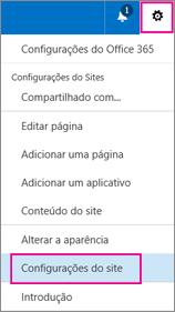 No canto superior direito, escolha o botão Configurações e depois escolha Configurações do Site.