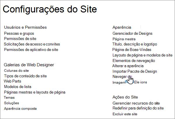 A página Configurações do site no SharePoint clássico, com o cursor selecionando a navegação