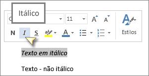 Selecione texto e clique em Itálico