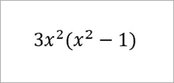 equação: 3x ao quadrado (x ao quadrado menos 1)