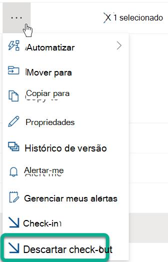 A opção Descartar Check-out está no menu de três pontos acima da lista de arquivos na biblioteca SharePoint.