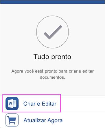 Toque em Criar e em Editar para começar a usar o aplicativo.