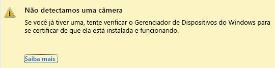 Captura de tela de uma câmera não detectada