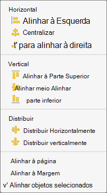 Para alinhar objetos em relação umas, selecione Alinhar objetos selecionados.