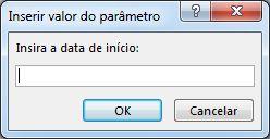 """Prompt de parâmetro com o texto """"Inserir a data inicial:"""""""