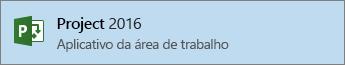 Link do Project 2016 no menu Iniciar
