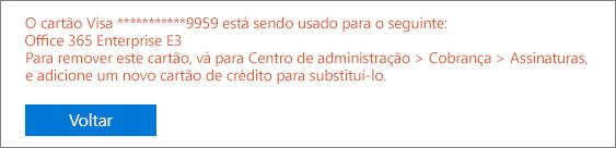 """Captura de tela mostrando a mensagem de erro exibida quando você usa o cartão para pagar uma assinatura ativa: """"[número do cartão] está sendo usado para o seguinte: [nome da assinatura]"""""""