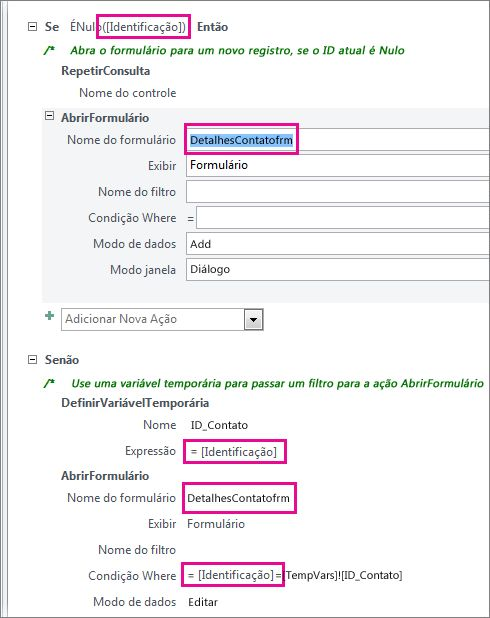 locais onde você pode precisar editar a macro de exemplo para corresponder os nomes aos seus nomes identificadores de banco de dados.