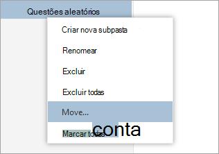 Uma captura de tela do menu de contexto de pastas com mover selecionada