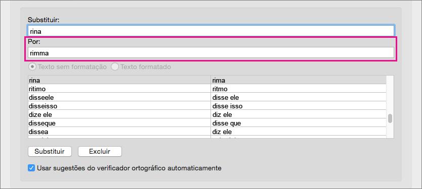 Selecione um item na lista de AutoCorreção para alterar o texto de substituição na caixa Por.