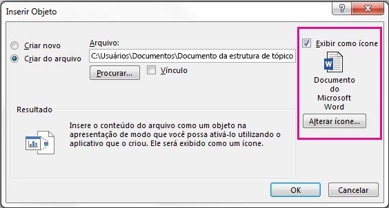 """Caixa de diálogo Inserir Objeto com a caixa de seleção """"Exibir como ícone"""" selecionada"""