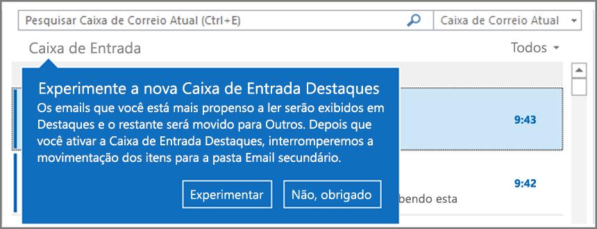 Imagem mostrando a aparência da Caixa de Entrada Destaques quando ela é implantada para os usuários e o Outlook é reaberto.