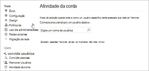 Captura de tela da Atividade da Conta de um usuário mostrando que não há nenhuma sessão ativa do Yammer (desconectado)