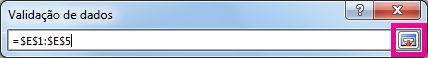 Expandir o botão da Caixa de Diálogo na caixa Validação de Dados
