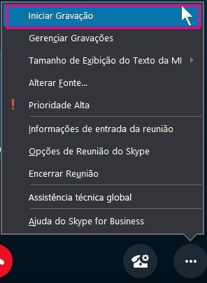Durante sua reunião no Skype for Business, clique em Iniciar Gravação