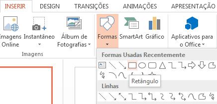 Você pode selecionar uma forma, como um retângulo, na seção Formas do grupo Ilustrações.