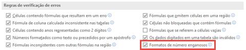Vá para arquivo > opções > fórmulas > regras de verificação de erros para alternar a opção formatos de número enganosa.