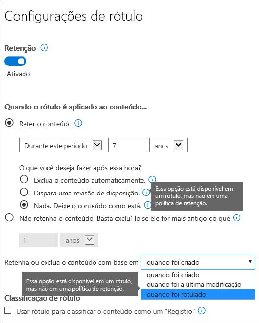 Configurações de retenção com opções específicas de rótulos