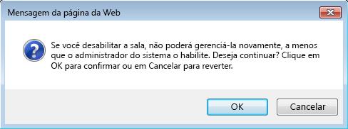 Captura de tela da caixa de diálogo pedindo confirmação para desativar a sala de chat