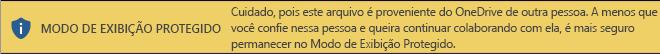 Modo de Exibição Protegido para documentos abertos a partir do armazenamento do OneDrive de outra pessoa