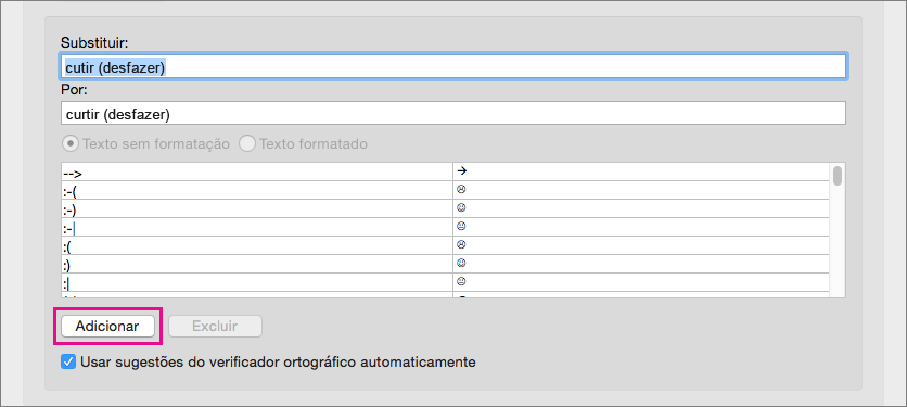 Clique em Adicionar para adicionar o texto nas caixas Substituir e Por à lista de AutoCorreção.