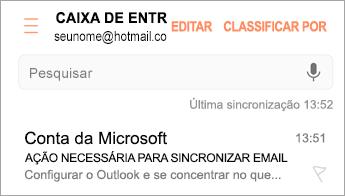 """Abra o email que diz """"Ação necessária"""""""