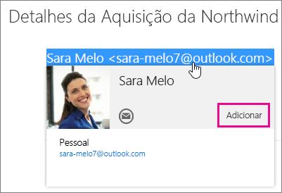 Captura de tela da parte de uma mensagem de email na página de email do Outlook. O remetente da mensagem é realçado e o cartão de visita do que o destinatário é exibida. Não há um balão para o comando Adicionar no cartão do contato.