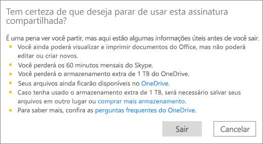 Captura de tela da caixa de diálogo de confirmação ao parar de usar uma assinatura do Office 365 Home que alguém compartilhou com você.