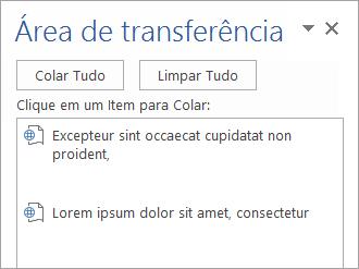 Mostra o painel de tarefas da Área de Transferência com conteúdo copiado