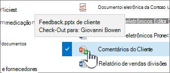 Passe o mouse sobre o ícone com a seta verde e veja quem tem um arquivo em check-out.