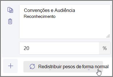 """Clique no botão """"Evenly distribute weights"""" (Distribuir pesos uniformemente) para atribuir automaticamente percentuais e pontos"""