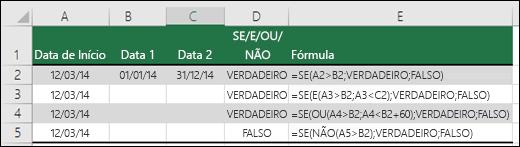 Exemplos de como usar a função SE com as funções E, OU e NÃO para avaliar datas