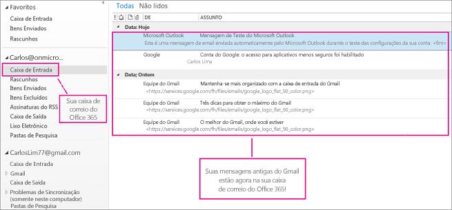 Depois de importar o email para a sua caixa de correio do Office 365, ela será exibida em dois locais.