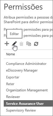 Mostra a função Usuário de Garantia de Serviço selecionada e, em seguida, o ícone de edição selecionado.