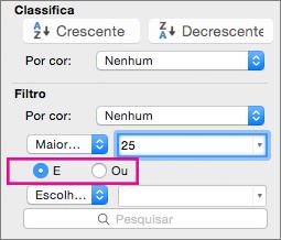 Na caixa Filtro, selecione E ou Ou para adicionar mais critérios