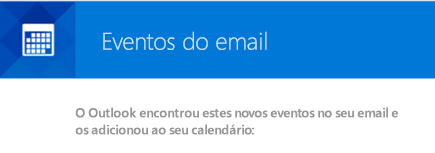 O Outlook pode criar eventos de suas mensagens de email