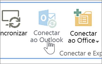 Faixa de opções com o botão Conectar ao Outlook desabilitado realçado