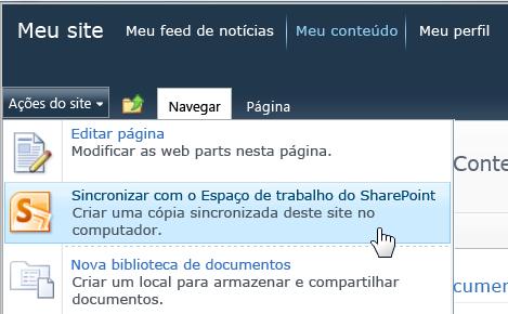 Comando Sincronizar com o SharePoint Workspace no menu Ações do Site