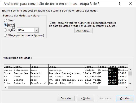 A opção de Texto para o formato de dados de Coluna é realçada no Assistente de Importação de Texto.